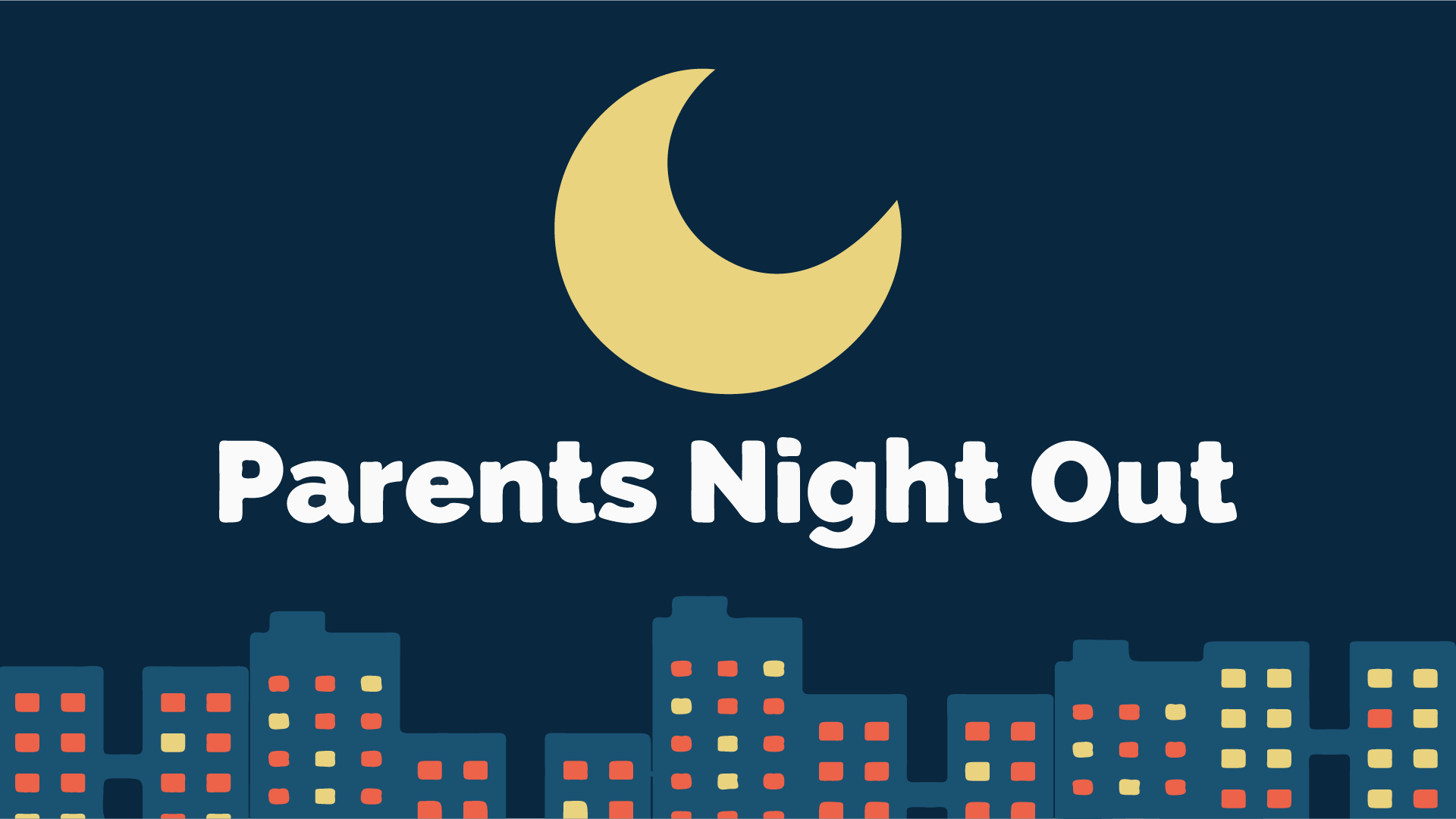 Parent Workshop In Wakefield March 11th >> Parents Night Out Middletown United Methodist Church