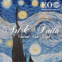 Art & Faith: Vincent Van Gogh