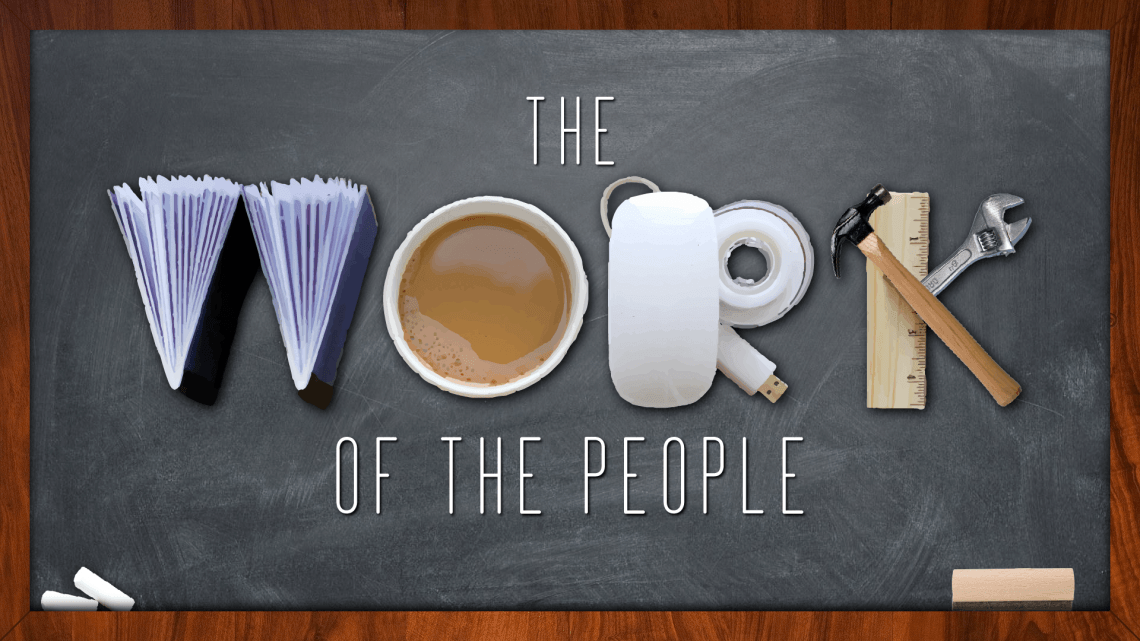 New Sermon Series - Work of the People - Middletown United